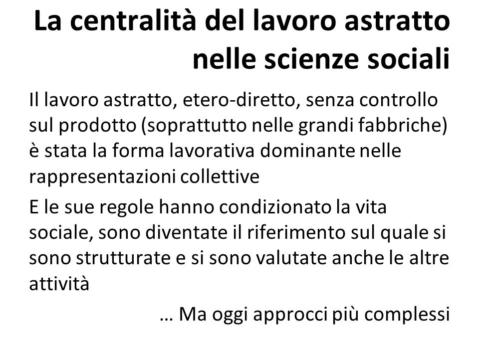 La centralità del lavoro astratto nelle scienze sociali