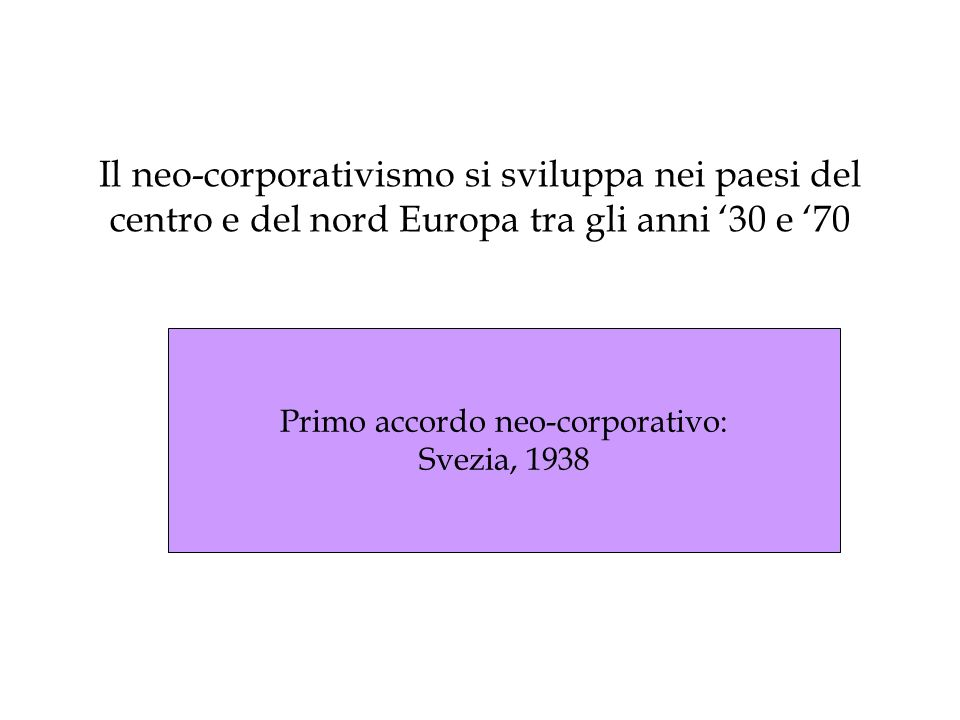 Primo accordo neo-corporativo: