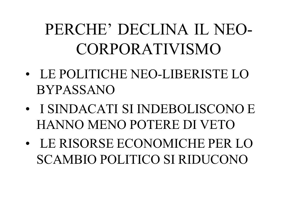 PERCHE' DECLINA IL NEO-CORPORATIVISMO