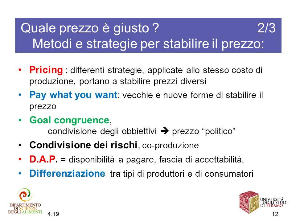 Quale prezzo è giusto 2/3 Metodi e strategie per stabilire il prezzo: