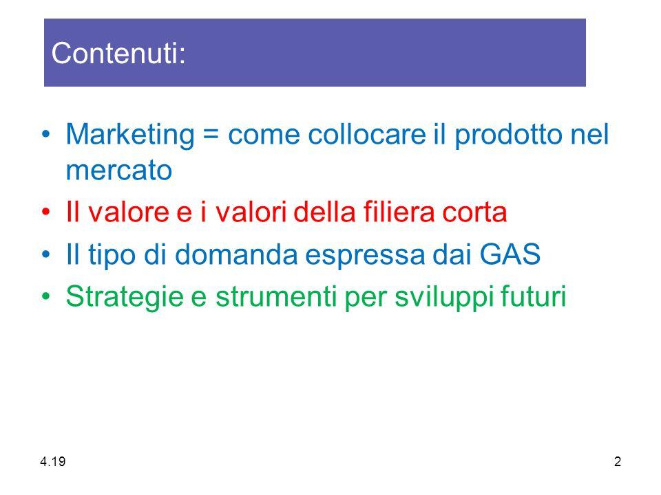 Marketing = come collocare il prodotto nel mercato