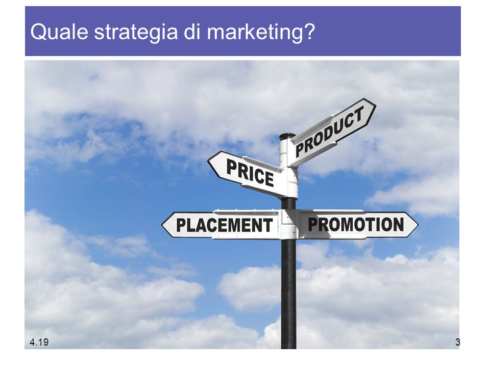 Quale strategia di marketing