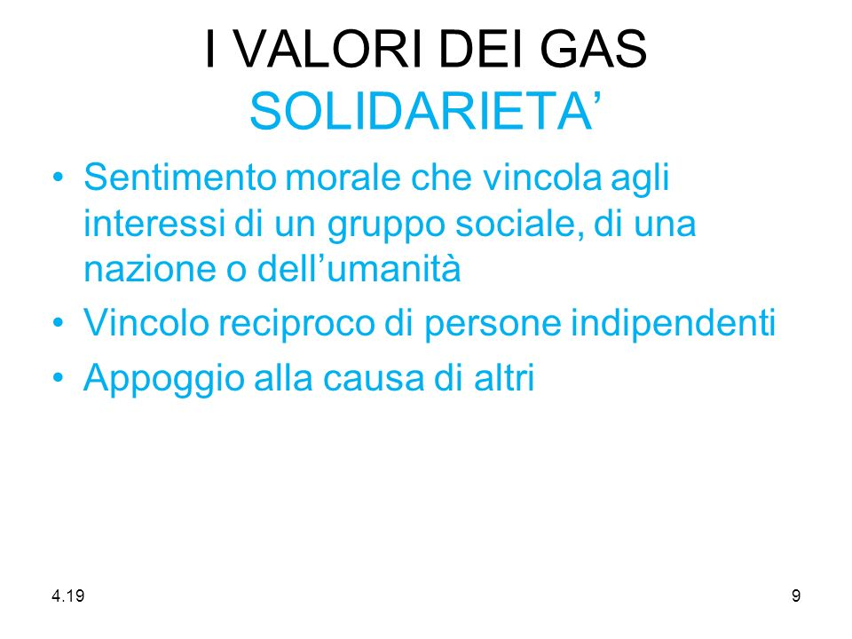 I VALORI DEI GAS SOLIDARIETA'