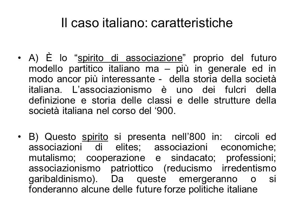 Il caso italiano: caratteristiche