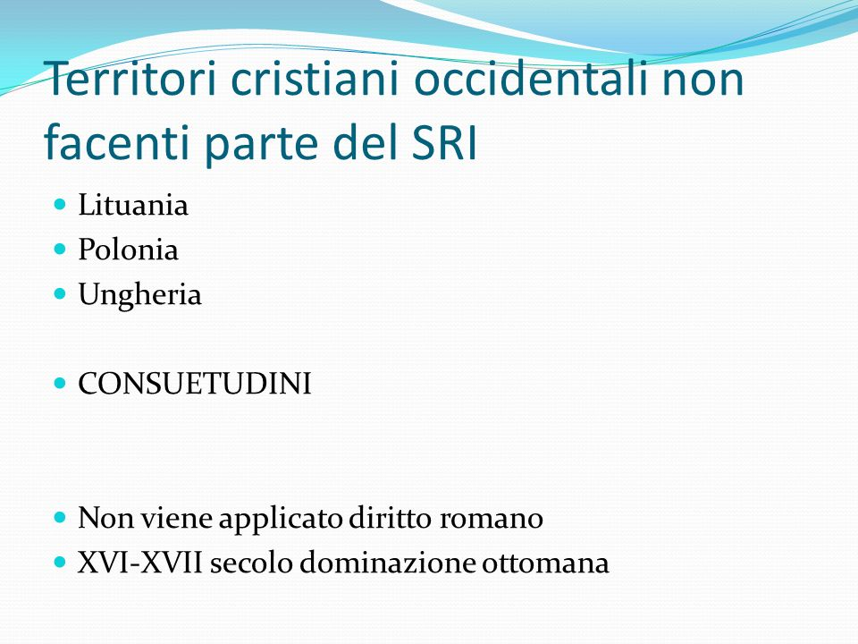 Territori cristiani occidentali non facenti parte del SRI