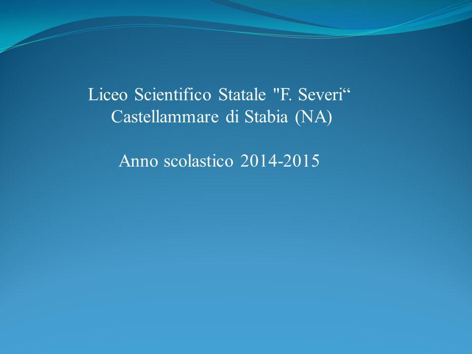 Liceo Scientifico Statale F. Severi Castellammare di Stabia (NA)