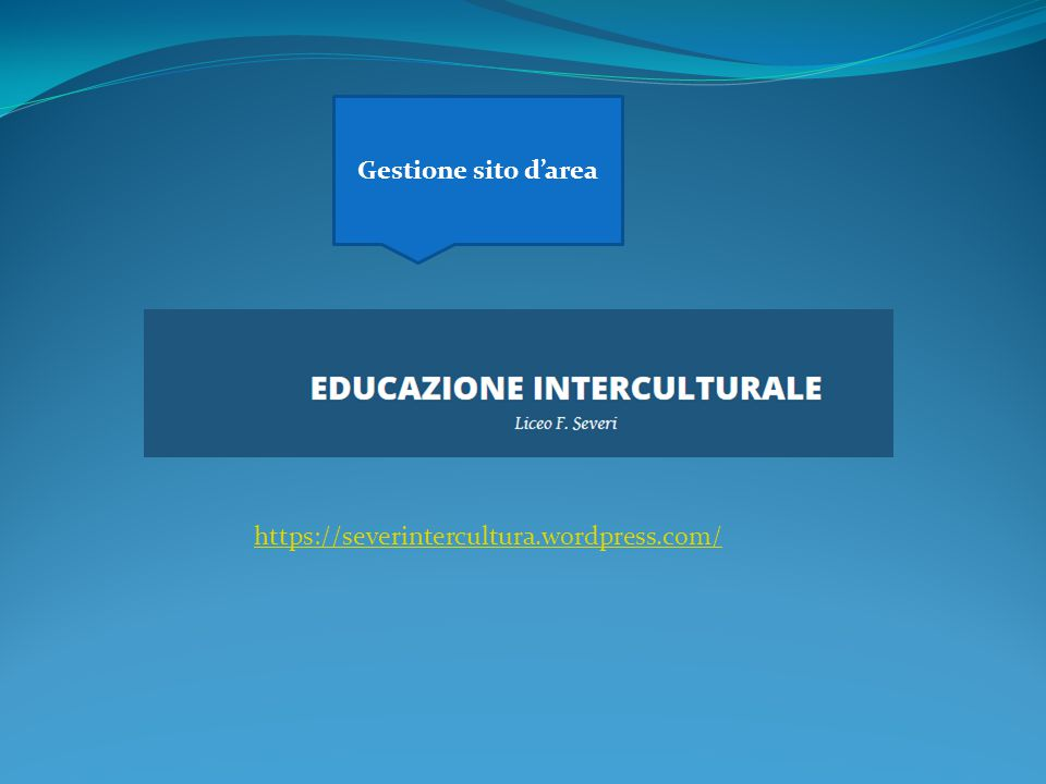 Gestione sito d'area https://severintercultura.wordpress.com/