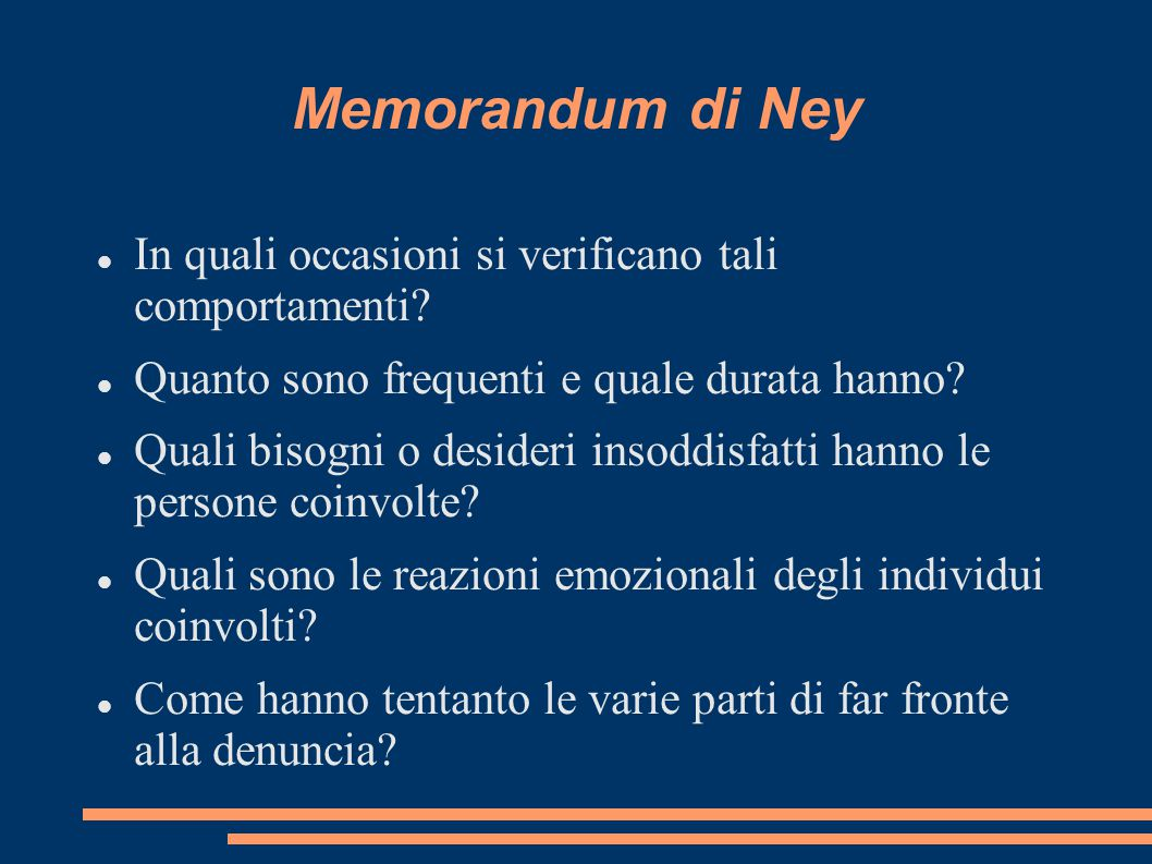Memorandum di Ney In quali occasioni si verificano tali comportamenti