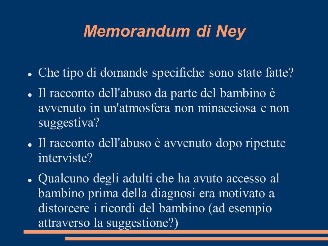 Memorandum di Ney Che tipo di domande specifiche sono state fatte