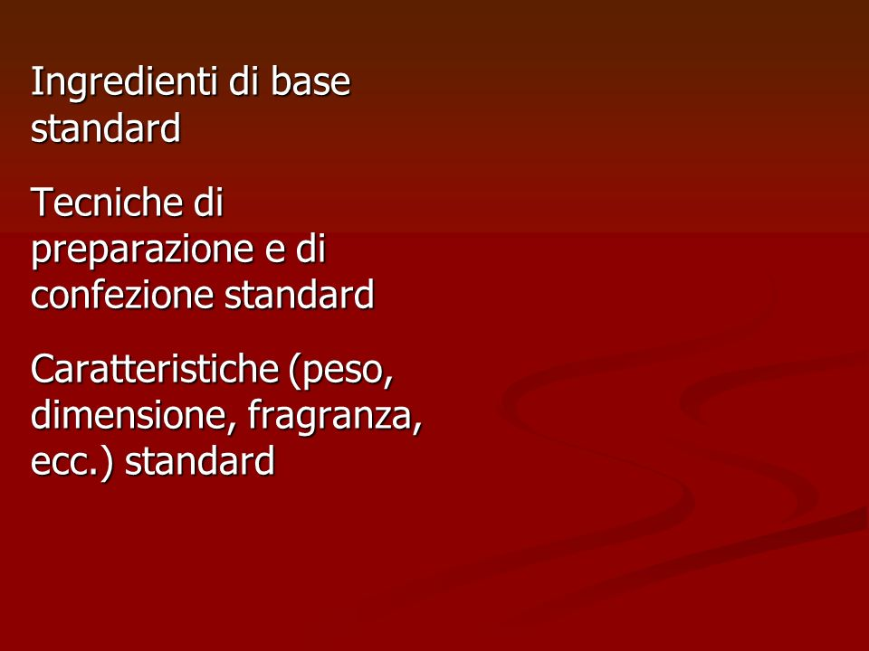 Ingredienti di base standard