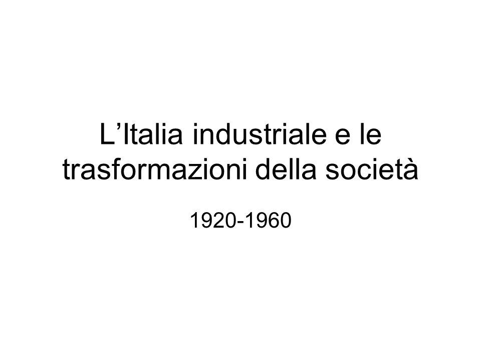 L'Italia industriale e le trasformazioni della società