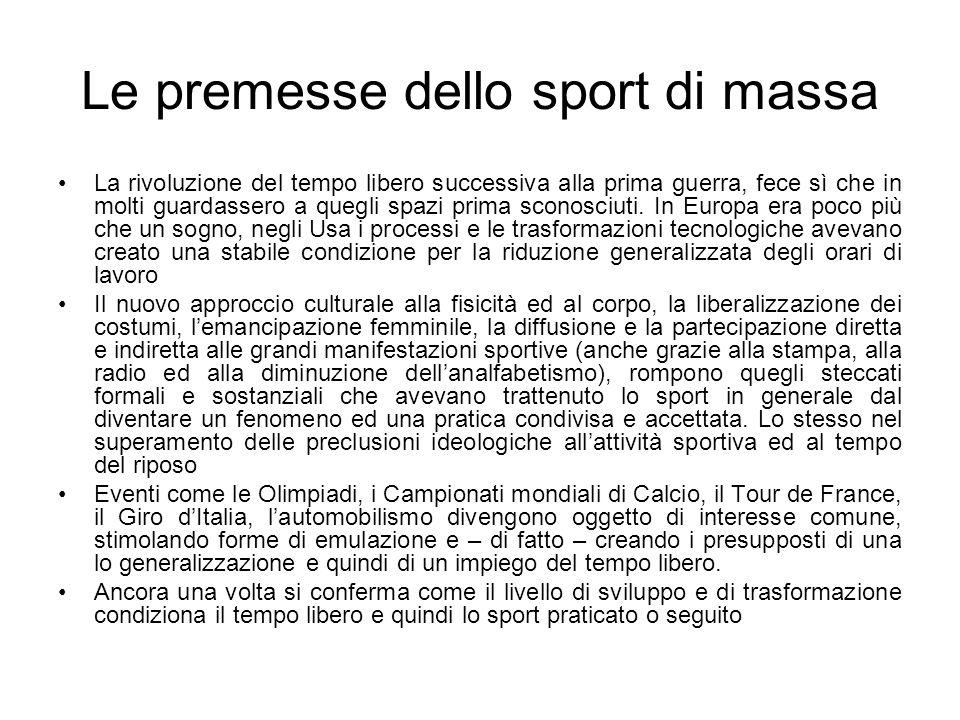 Le premesse dello sport di massa