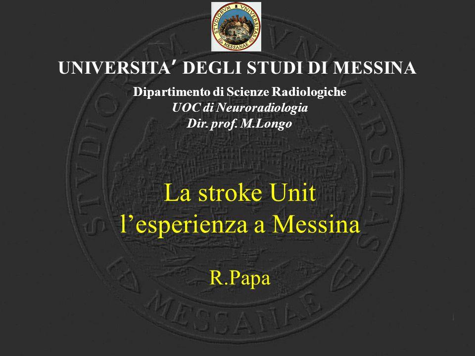 La stroke Unit l'esperienza a Messina R.Papa