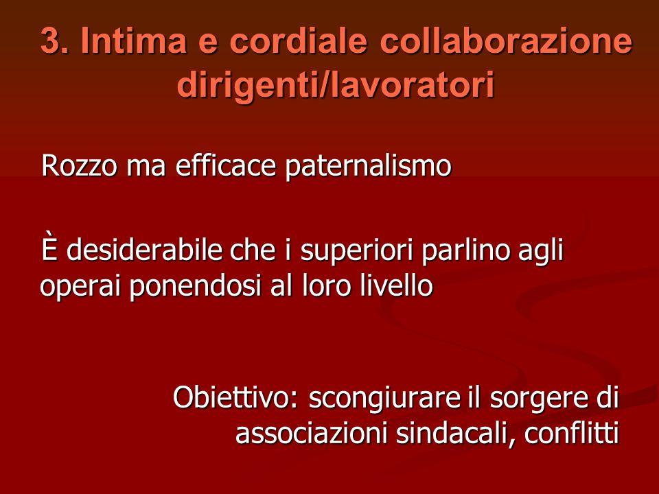 3. Intima e cordiale collaborazione dirigenti/lavoratori