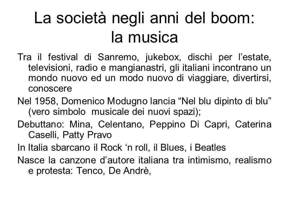 La società negli anni del boom: la musica
