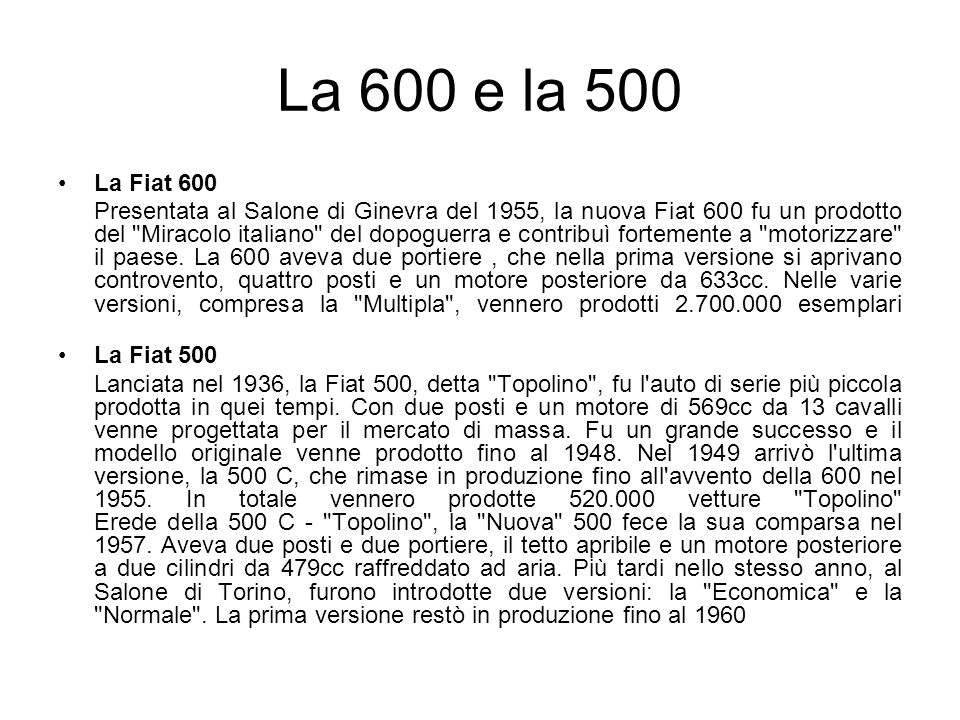 La 600 e la 500 La Fiat 600.