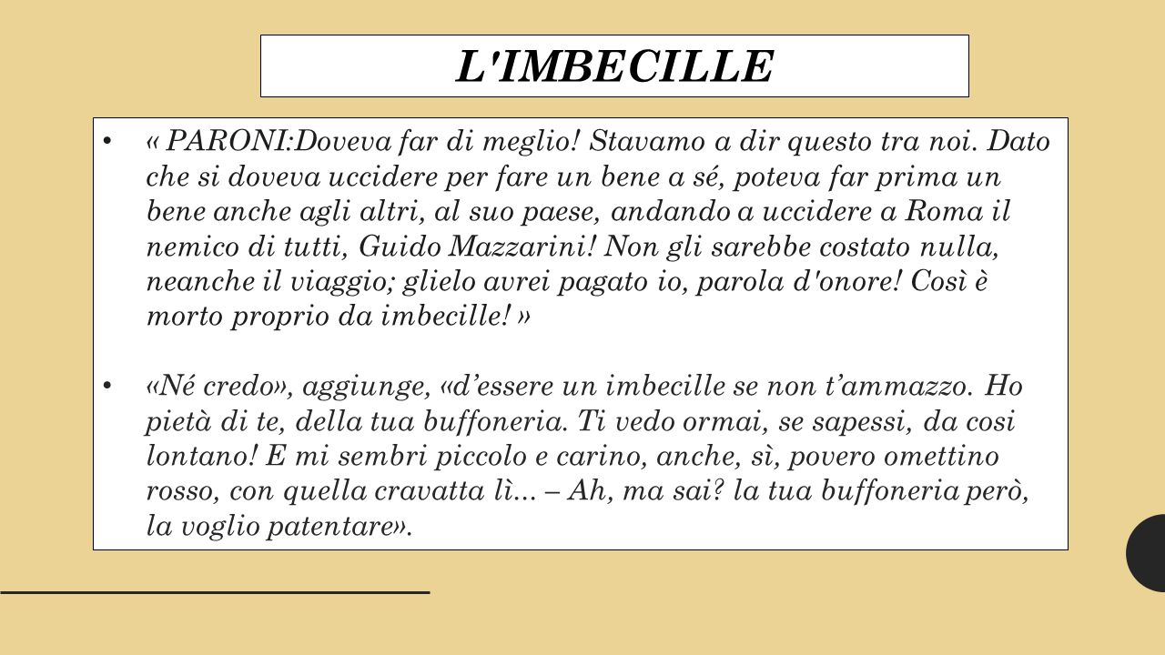 L IMBECILLE