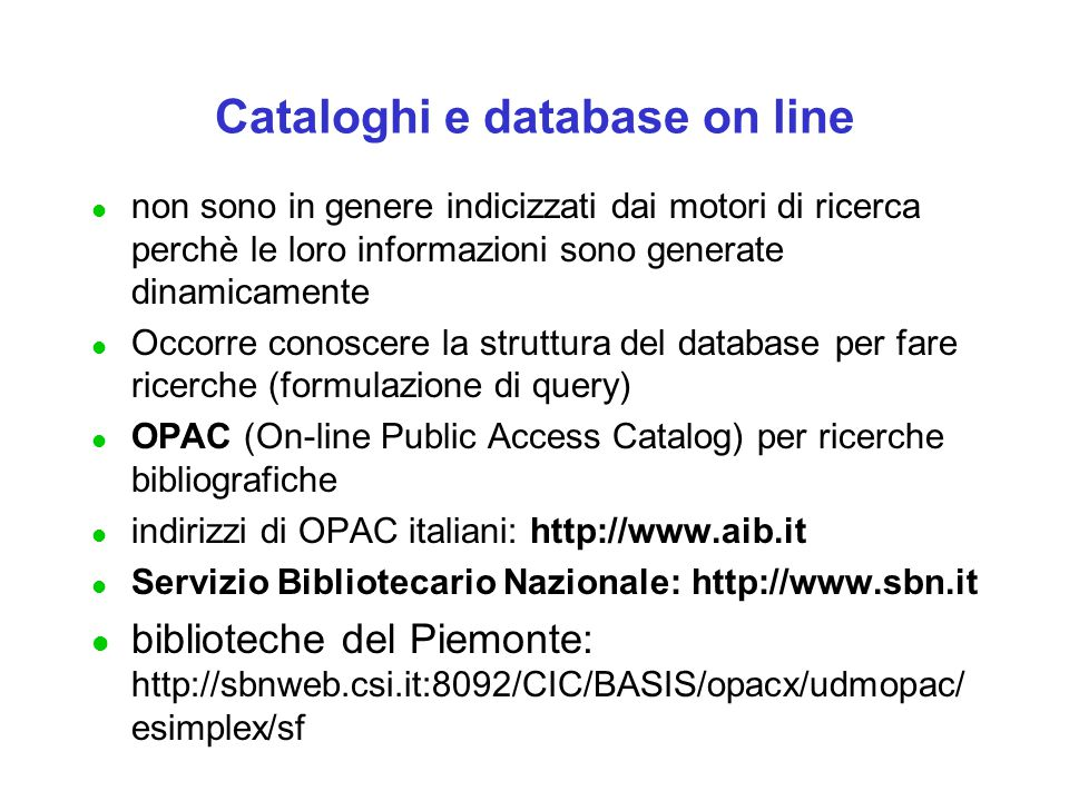 Cataloghi e database on line