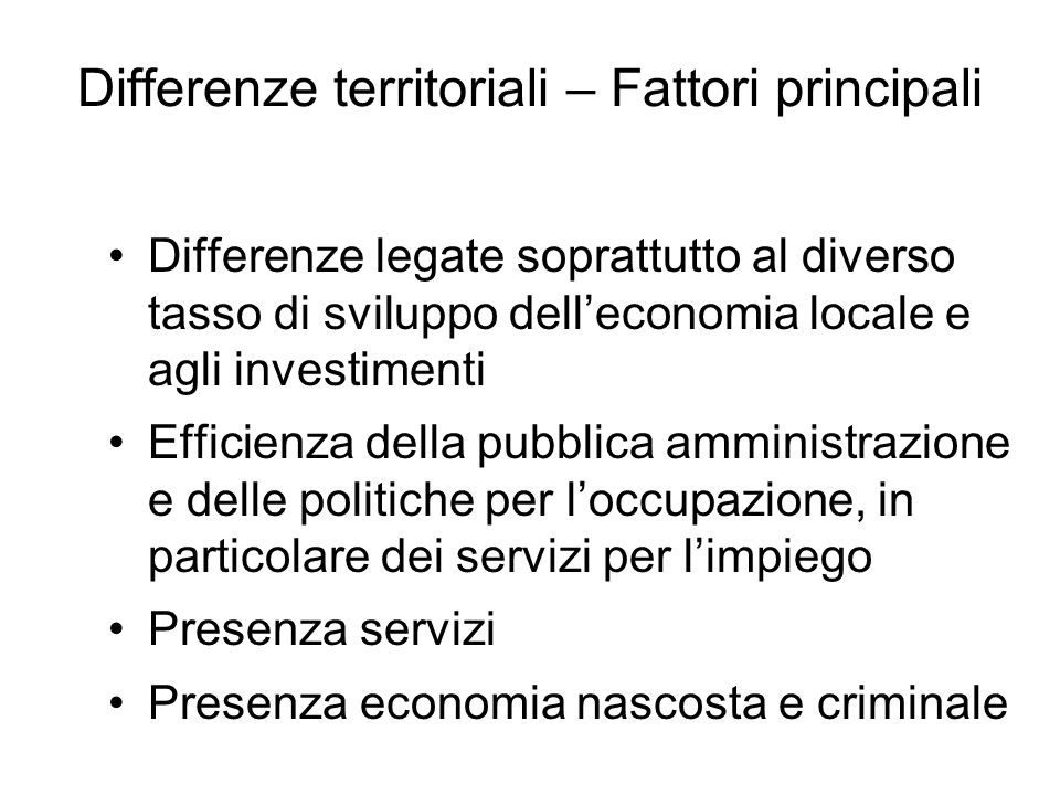 Differenze territoriali – Fattori principali