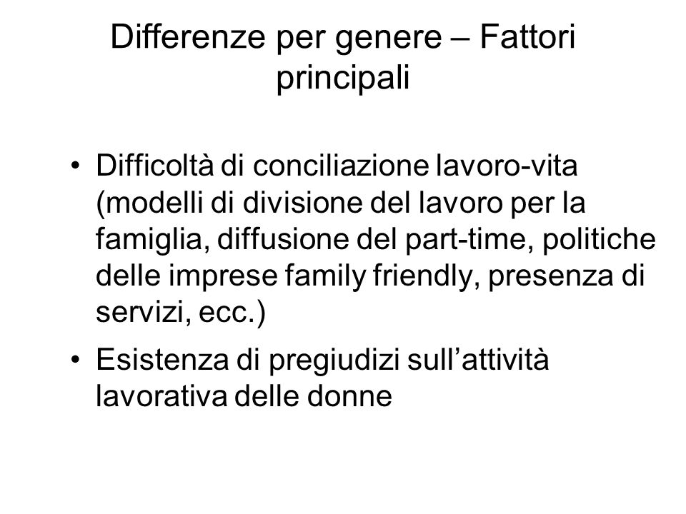 Differenze per genere – Fattori principali