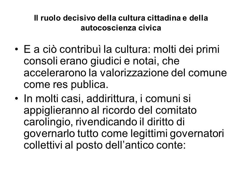 Il ruolo decisivo della cultura cittadina e della autocoscienza civica