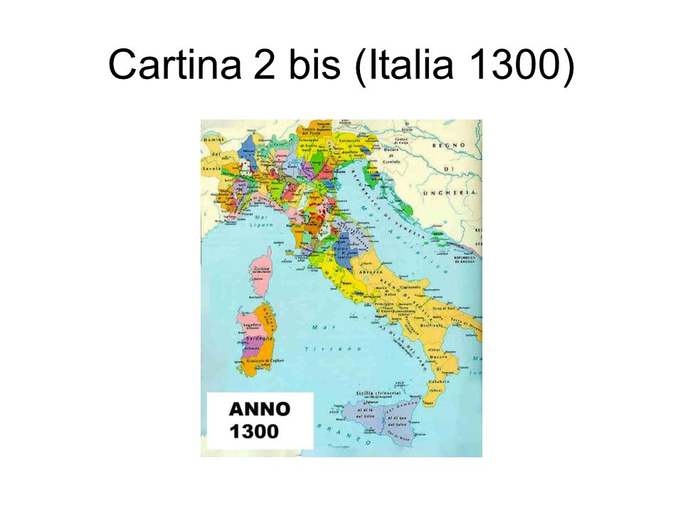 Cartina 2 bis (Italia 1300)