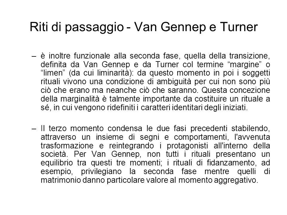 Riti di passaggio - Van Gennep e Turner