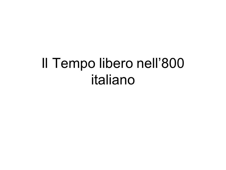 Il Tempo libero nell'800 italiano