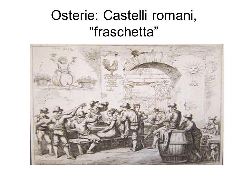 Osterie: Castelli romani, fraschetta