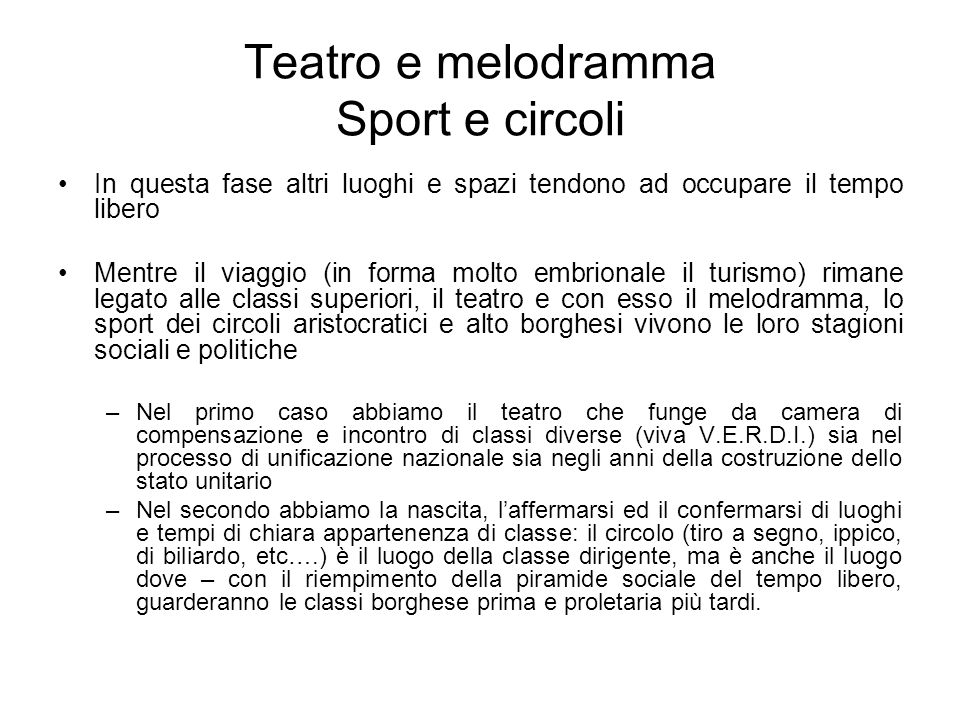 Teatro e melodramma Sport e circoli