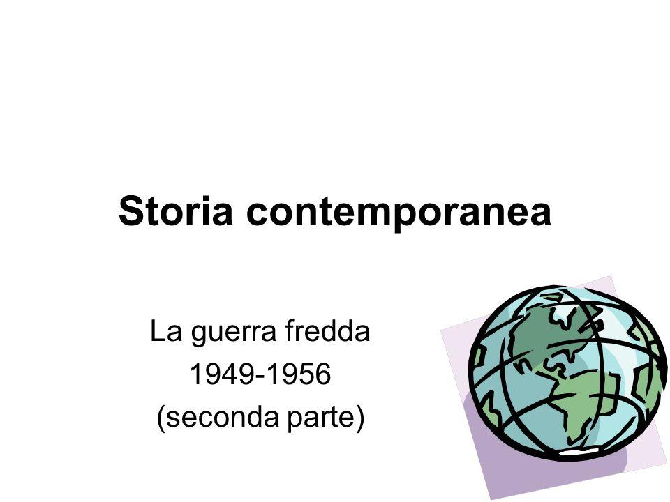La guerra fredda 1949-1956 (seconda parte)