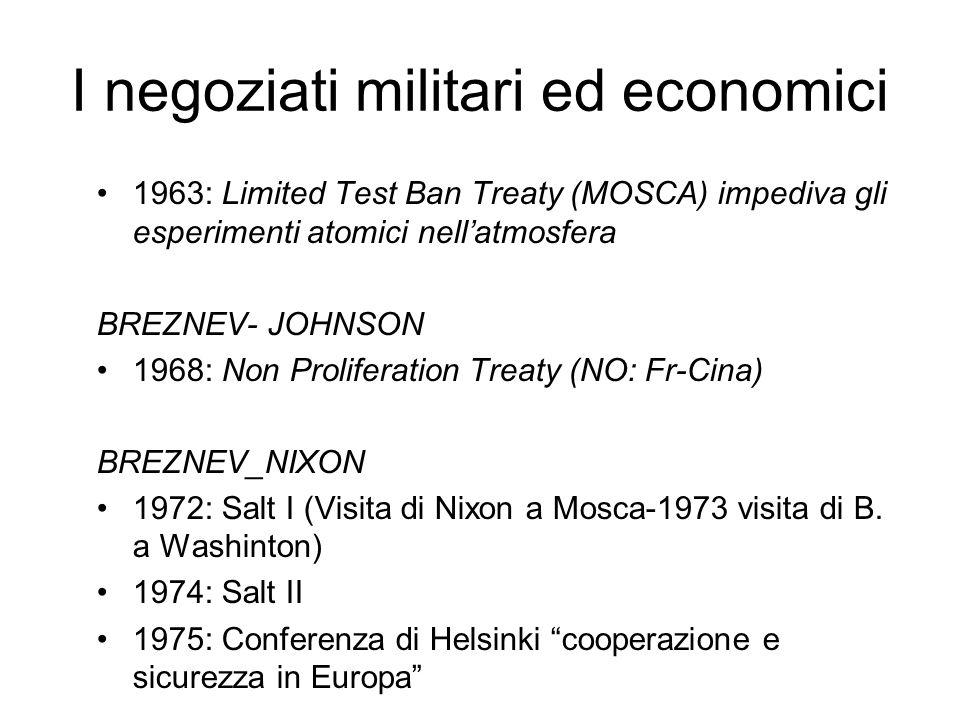 I negoziati militari ed economici