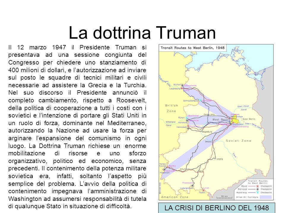 La dottrina Truman LA CRISI DI BERLINO DEL 1948