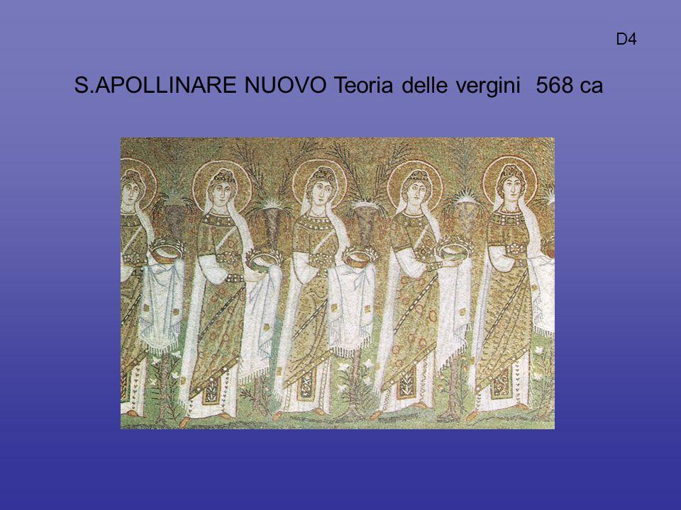 S.APOLLINARE NUOVO Teoria delle vergini 568 ca