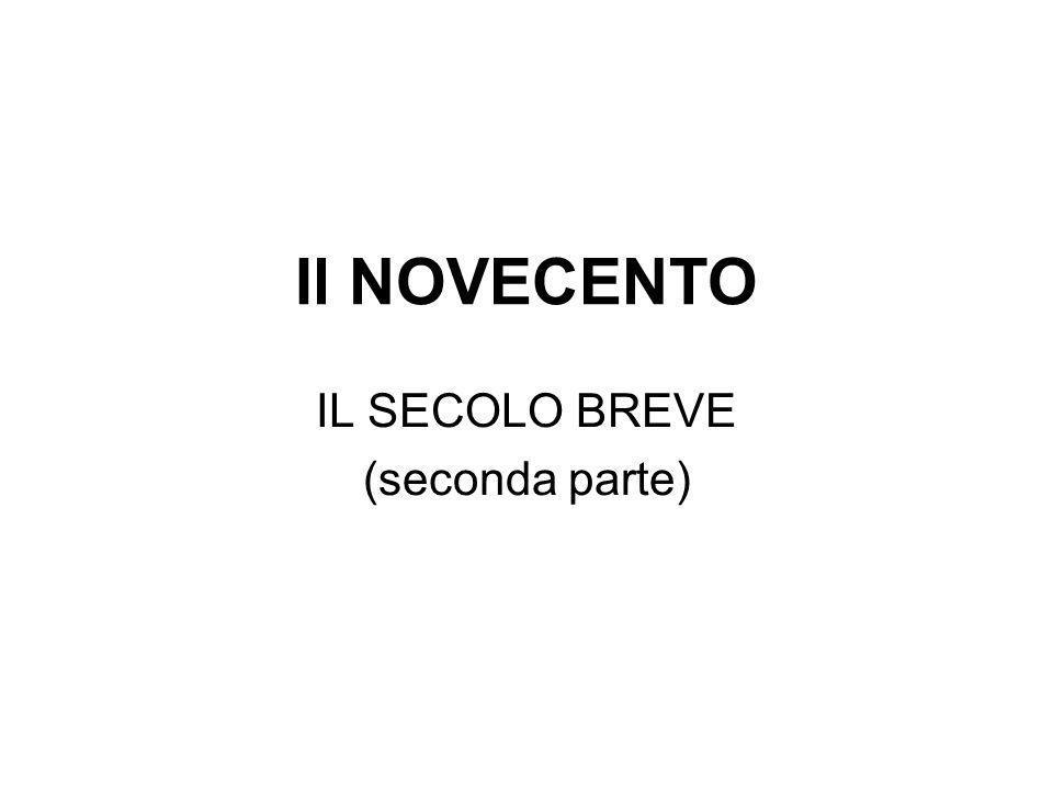 IL SECOLO BREVE (seconda parte)