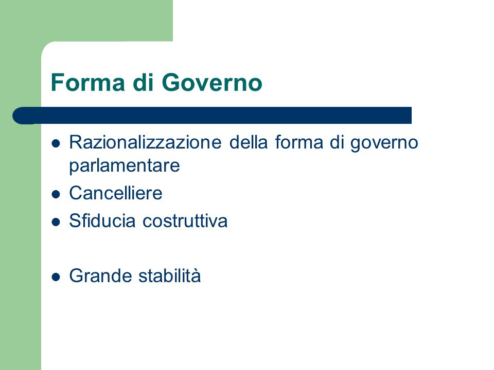 Forma di Governo Razionalizzazione della forma di governo parlamentare