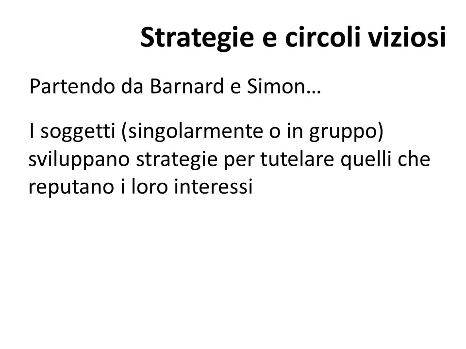 Strategie e circoli viziosi