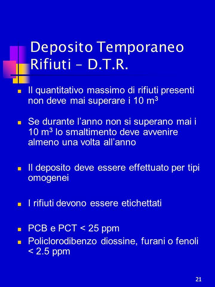 Deposito Temporaneo Rifiuti – D.T.R.