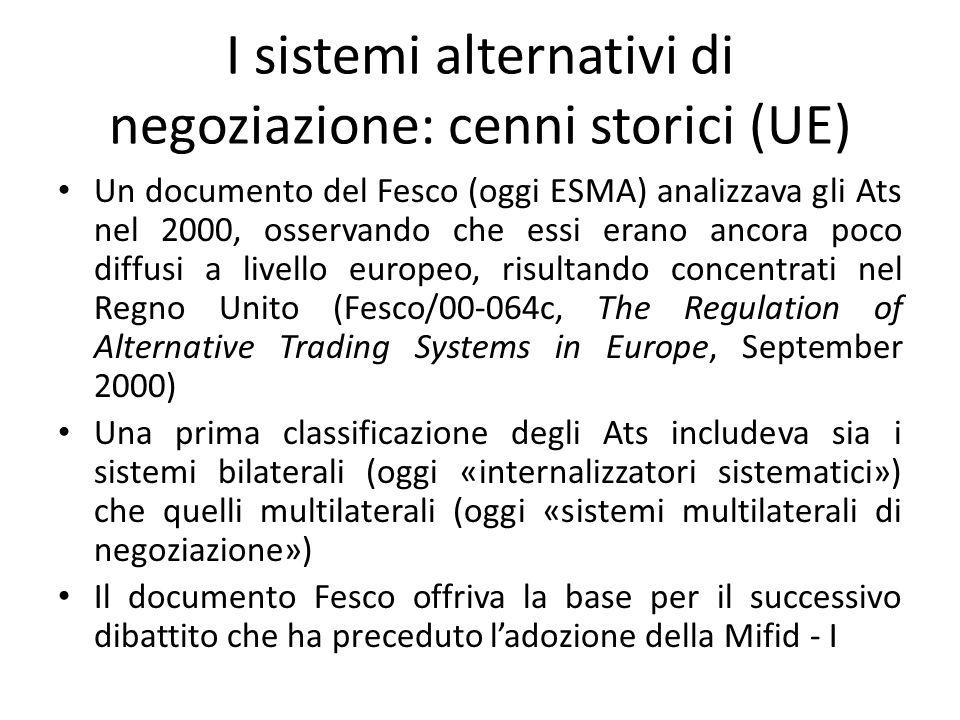 I sistemi alternativi di negoziazione: cenni storici (UE)
