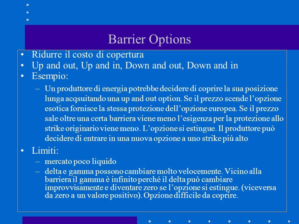 Barrier Options Ridurre il costo di copertura