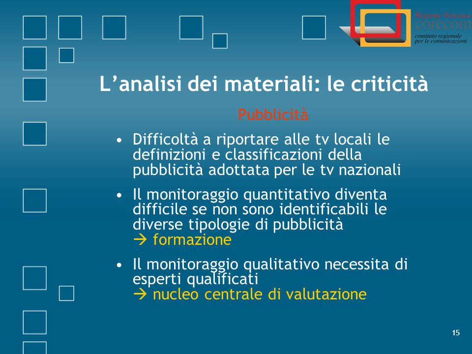 L'analisi dei materiali: le criticità