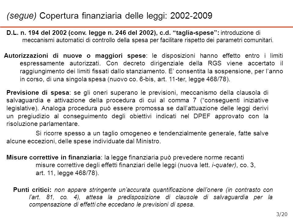 (segue) Copertura finanziaria delle leggi: 2002-2009