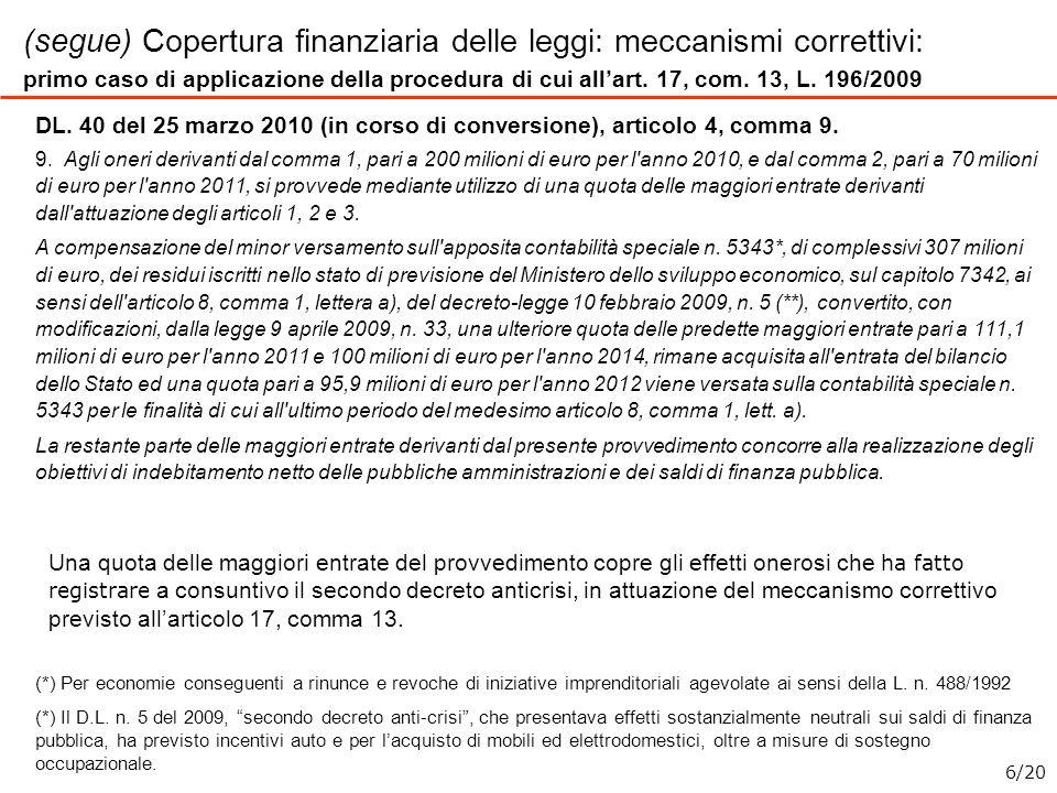 (segue) Copertura finanziaria delle leggi: meccanismi correttivi: