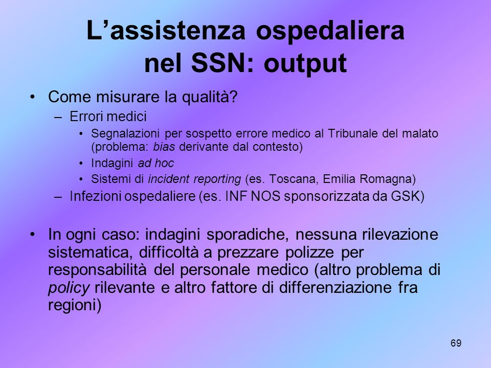 L'assistenza ospedaliera nel SSN: output
