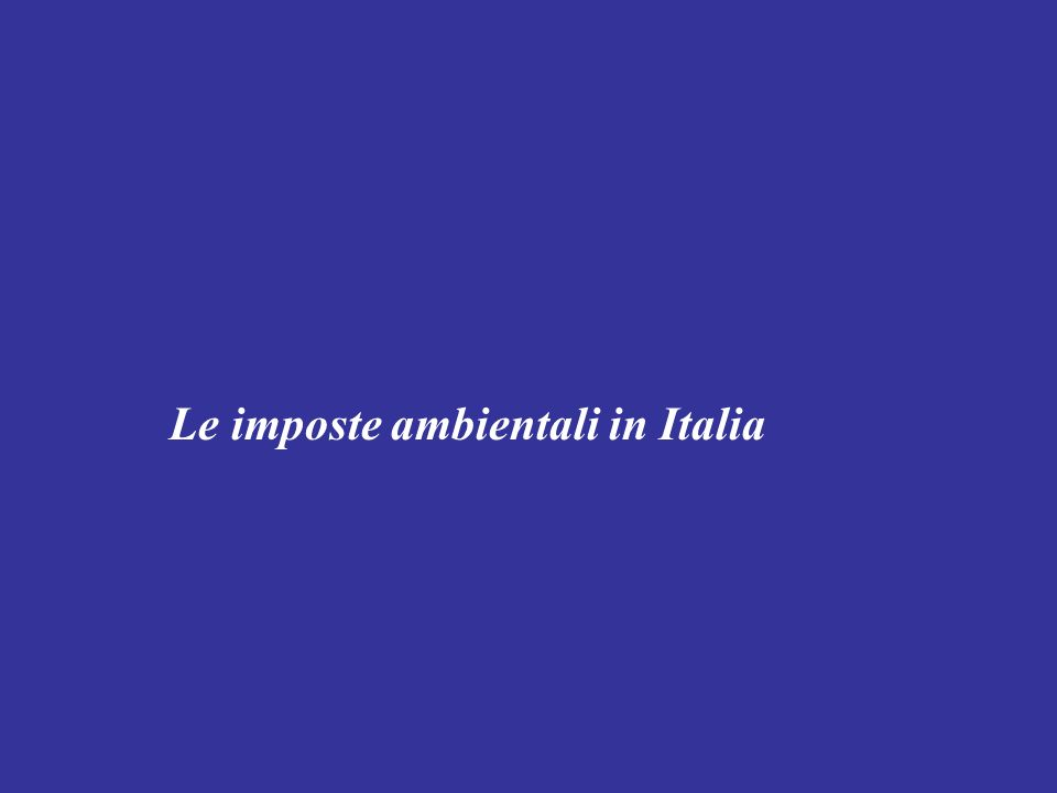 Le imposte ambientali in Italia