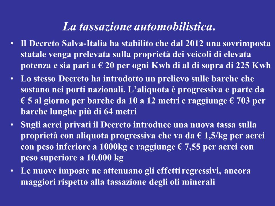 La tassazione automobilistica.