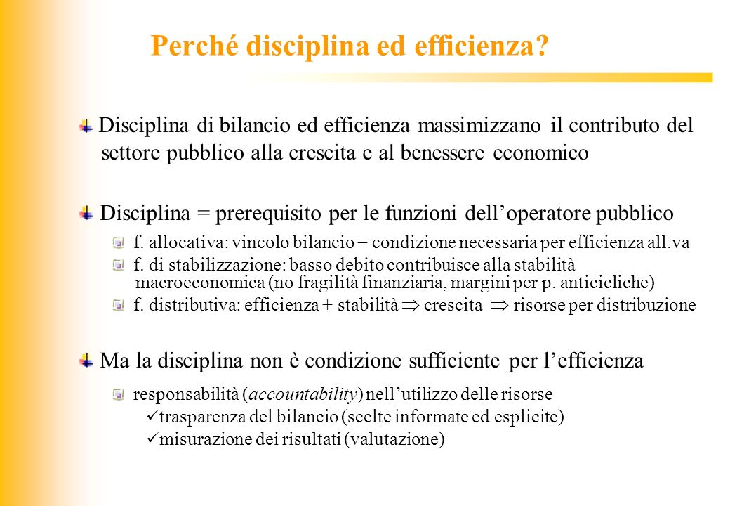 Perché disciplina ed efficienza
