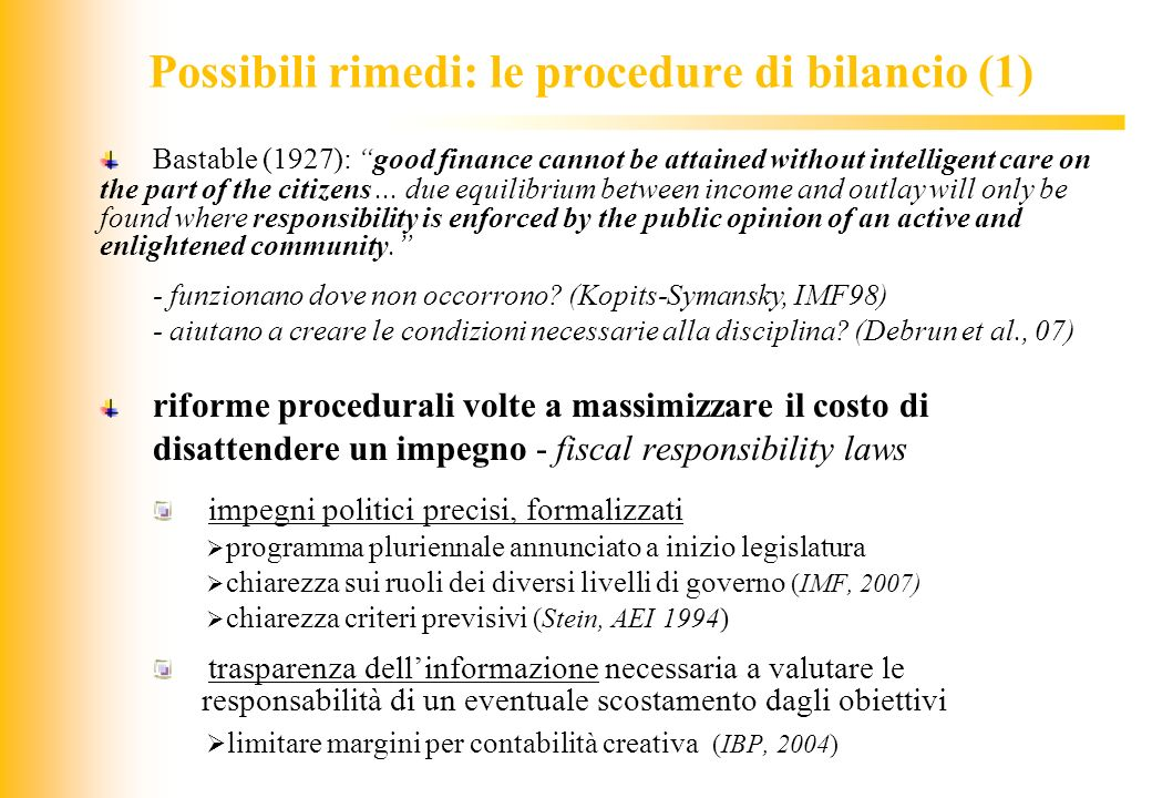 Possibili rimedi: le procedure di bilancio (1)