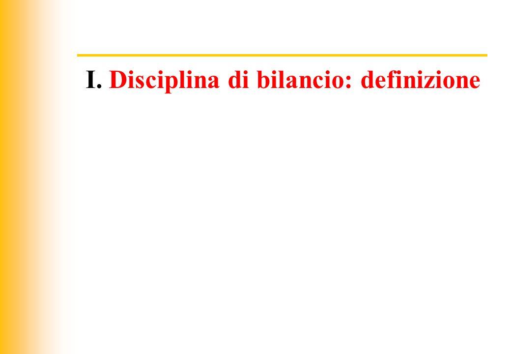 I. Disciplina di bilancio: definizione