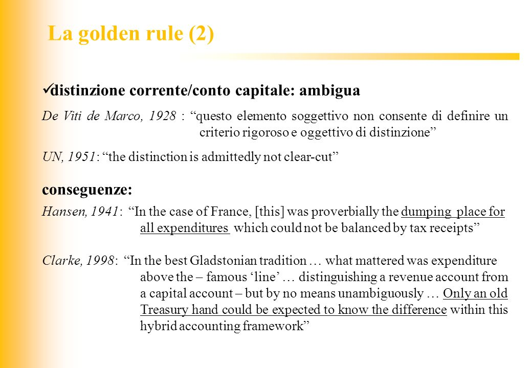 La golden rule (2) distinzione corrente/conto capitale: ambigua
